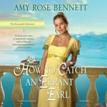 How to Catch an Errant Earl by  Amy Rose Bennett audiobook