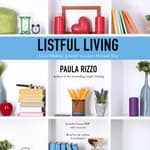 Listful Living by  Paula Rizzo audiobook