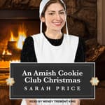 An Amish Cookie Club Christmas by  Sarah Price audiobook
