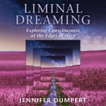 Liminal Dreaming by  Jennifer Dumpert audiobook