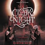 Cloak of Night by  Evelyn Skye audiobook