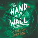The Hand on the Wall by  Maureen Johnson audiobook
