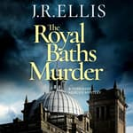 The Royal Baths Murder by  J. R. Ellis audiobook