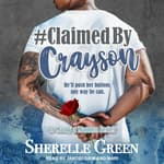 #Claimed By Crayson by  Sherelle Green audiobook
