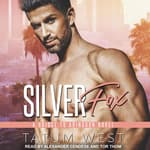 Silver Fox by  Tatum West audiobook
