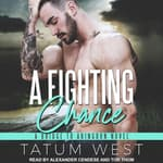 A Fighting Chance by  Tatum West audiobook