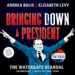 Bringing Down a President by  Andrea Balis audiobook