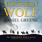 Northern Wolf by  Daniel Greene audiobook