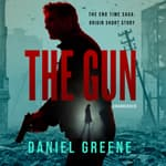 The Gun by  Daniel Greene audiobook
