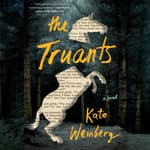 The Truants by  Kate Weinberg audiobook