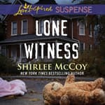 Lone Witness by  Shirlee McCoy audiobook