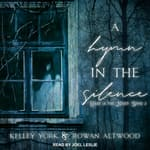 A Hymn in the Silence by  Kelley York audiobook
