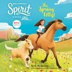 Spirit Riding Free: The Spring Filly! by  G. M. Berrow audiobook