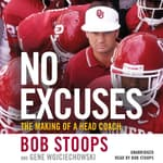 No Excuses by  Bob Stoops audiobook