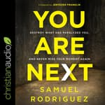 You Are Next by  Samuel Rodriguez audiobook