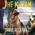 The K Team by  David Rosenfelt audiobook