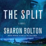 The Split by  Sharon Bolton audiobook