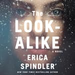 The Look-Alike by  Erica Spindler audiobook