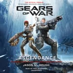 Gears of War: Ascendance by  Jason M. Hough audiobook