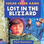 Lost in the Blizzard by  Paul Hutchens audiobook