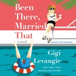 Been There, Married That by  Gigi Levangie audiobook