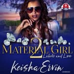 Material Girl 2 by  Keisha Ervin audiobook