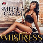 Mistress by  Meisha Camm audiobook