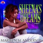 Sheena's Dreams by  Marilyn M. Anderson audiobook