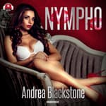 Nympho by  Andrea Blackstone audiobook