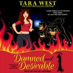 Damned and Desirable by  Tara West audiobook