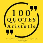 100 Quotes by Aristotle by  Aristotle audiobook