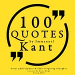 100 Quotes by Immanuel Kant by  Immanuel Kant audiobook