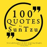 100 Quotes by Sun Tzu, From the Art of War by  Sun Tzu audiobook