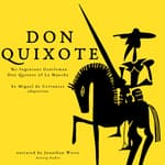 Don Quixote by Miguel Cervantes by  Miguel de Cervantes audiobook