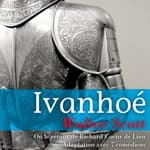 Ivanhoé by  Sir Walter Scott audiobook