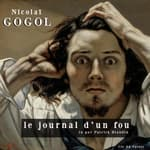 Journal d'un fou by  Nikolai Gogol audiobook