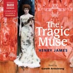 The Tragic Muse by  Henry James audiobook