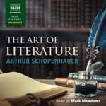 The Art of Literature by  Arthur Schopenhauer audiobook