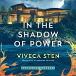 In the Shadow of Power by  Viveca Sten audiobook