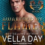 Awakened By Flames by  Vella Day audiobook