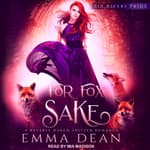 For Fox Sake by  Emma Dean audiobook