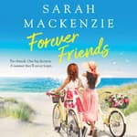 Forever Friends by  Sarah Mackenzie audiobook