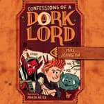 Confessions of a Dork Lord by  Mike Johnston audiobook