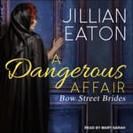 A Dangerous Affair by  Jillian Eaton audiobook