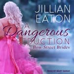 A Dangerous Seduction by  Jillian Eaton audiobook