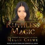 Ruthless Magic by  Megan Crewe audiobook