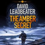 The Amber Secret by  David Leadbeater audiobook