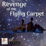 Revenge of the Flying Carpet by  J.M. Evans audiobook