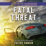 Fatal Threat by  Valerie Hansen audiobook