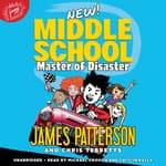 Middle School: Master of Disaster by  Chris Tebbetts audiobook